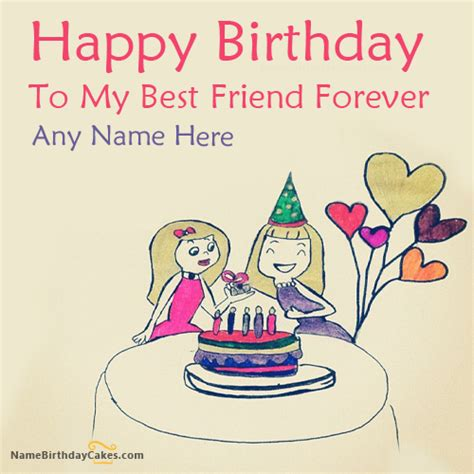 Happy Birthday To My Friend Cards Template by Write Name On Birthday Wish For Best Friend Happy