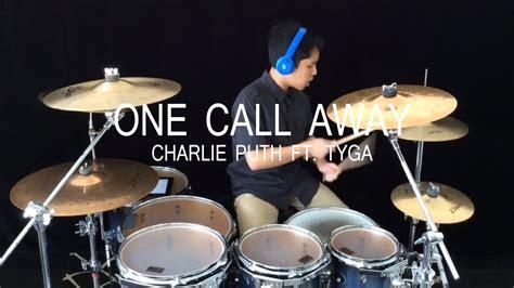 download mp3 charlie puth ft tyga one call away one call away charlie puth ft tyga drum cover youtube