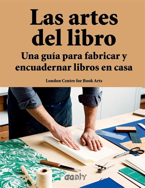 libro declaraciones diarias para la las artes del libro de london centre for book arts editorial gg