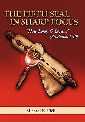 focus on revelation ebook the fifth seal in sharp focus how o lord