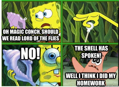 The Conch Has Spoken Meme - magic conch shell memes quickmeme