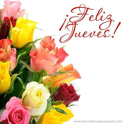 imagenes de feliz jueves con rosas rojas pictures images banco de im 193 genes 12 postales de quot feliz jueves quot con