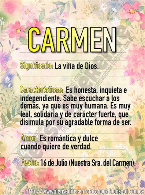 imagenes de el nombre carmen piensa diferente significado de carmen