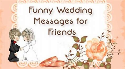 wedding wishes humorous quotes wedding messages for friends marriage wishes