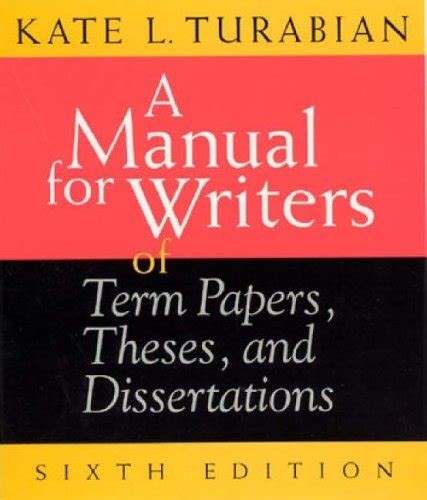 a manual for writers of research papers manual for writers of research papers theses and