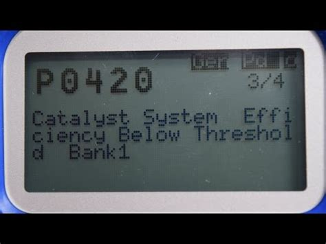 p0420 bank 1 code p0420 catalyst efficiency below threshold bank 1