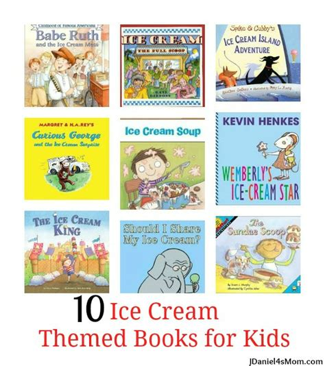 book themes for toddlers 10 ice cream themed books for kids