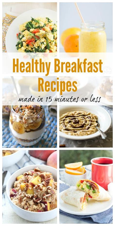 15 Healthy Breakfast Ideas by Healthy Breakfast Recipes In 15 Minutes Or Less