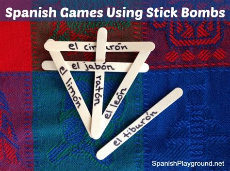 stick bombs an adventure in engineering activities for spanish games stick bombs spanish playground