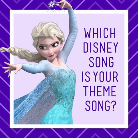 theme songs from disney which disney song should be your theme song disney