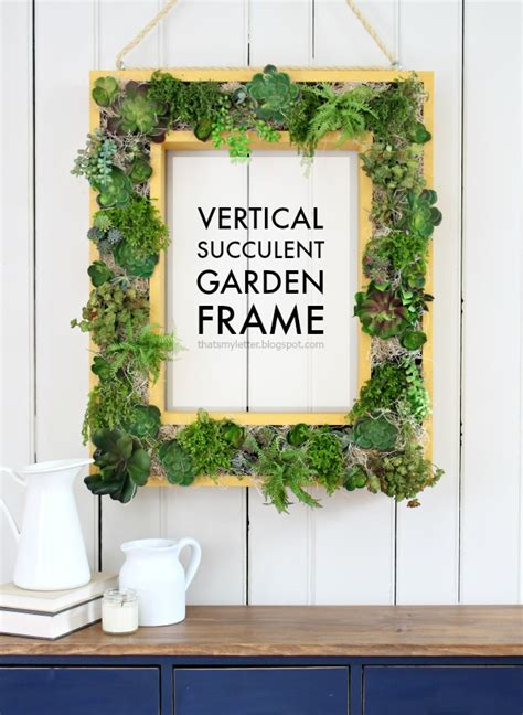 that s my letter vertical succulent garden frame