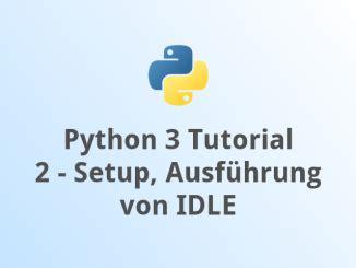 python tutorial 3 x python 3 tutorial 1 grundlagen jupiter online