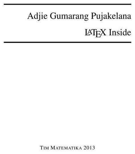 tutorial latex matematika menulis dengan latex mengetik dokumen latex membuat