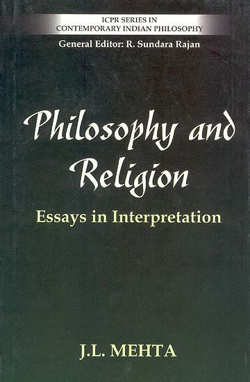 Philosophy And Religion Essay by Philosophy And Religion Essays In Interpretation