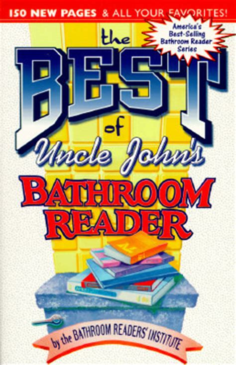 bathroom reader book the best of uncle john s bathroom reader by bathroom