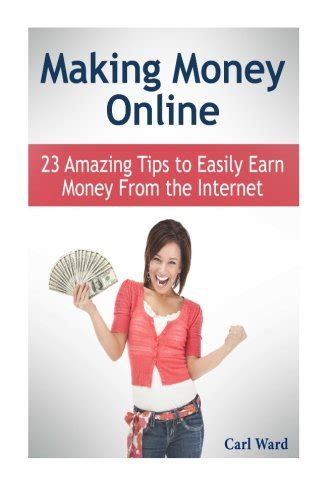 Ideas For Making Money Online - making money online 23 amazing tips to easily earn money