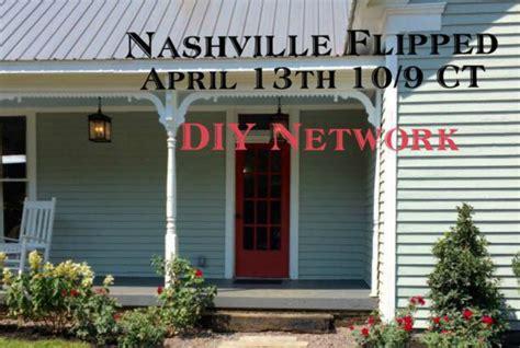 nashville flipped diy network premieres nashville flipped show