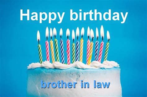 Happy Birthday Brother In Law Images | happy birthday brother in law quotes images and messages