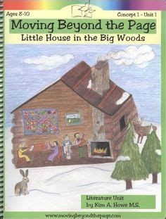 themes in little house in the big woods 1000 images about homeschool history pioneers westward