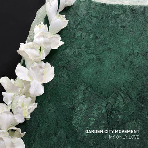 Garden City Movement by Bldg5 Records Garden City Movement