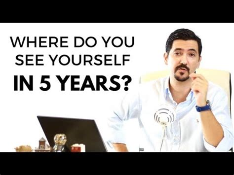 Where Do You See Yourself 5 Years From Now Mba by Where Do You See Yourself In 5 Years Learn How To Answer