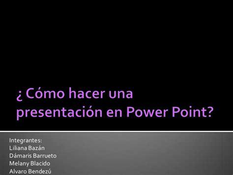 como hacer una presentacion en powerpoint como dise 241 ar presentaciones en power point