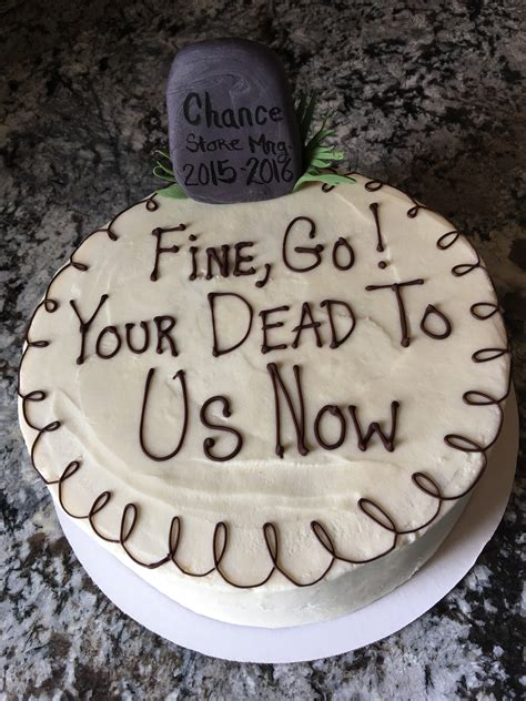 Now You Re Dead now you re dead to us cake pictures to pin on