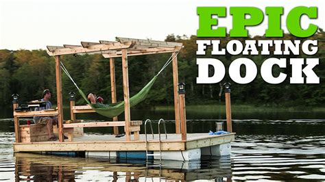 epic pontoon boats how to build an epic floating dock if only i had a lake