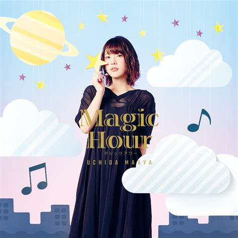 soundtrack ending film magic hour 内田真礼 2ndアルバム magic hour 発売決定 okmusic