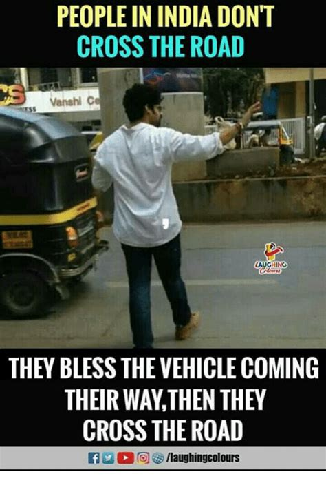 how to get more people on cross road people in india dont cross the road vanshi c hino they