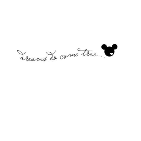 tattoo fonts disney quot dreams do come true quot disney would look on