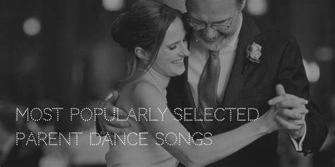 Wedding Song List For Groom by Parent Songs Wedding Reception Song Ideas
