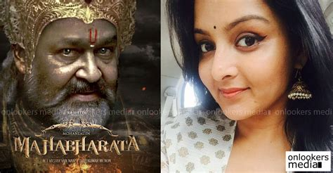 film mahabharata 2017 manju warrier praises mohanlal s the mahabharata