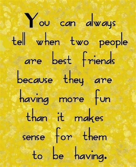 best friends quotes friendship quotes best friend quotes quotes and humor