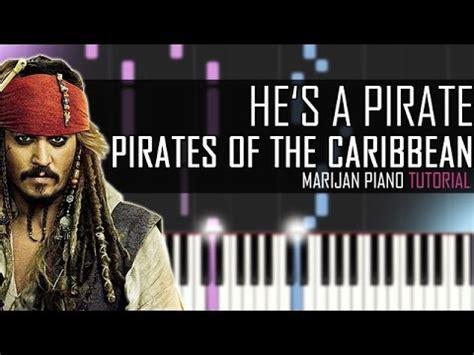tutorial piano he s a pirate pirates of caribbean marijan piano vide 243 k let 246 lt 233 se