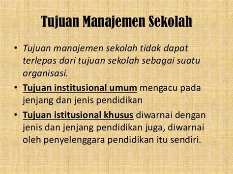 Manajemen Sekolah Mengelola Lembaga Pendidikan Secara Mandiri 3 sloder