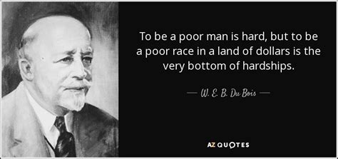 web dubois quotes by web dubois quotes quotesgram