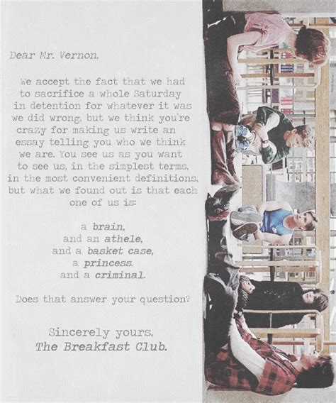 Closing Letter From The Breakfast Club Sincerely Yours The Breakfast Club