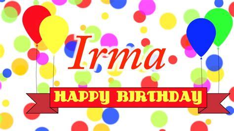 Imagenes De Happy Birthday Irma | happy birthday irma song youtube