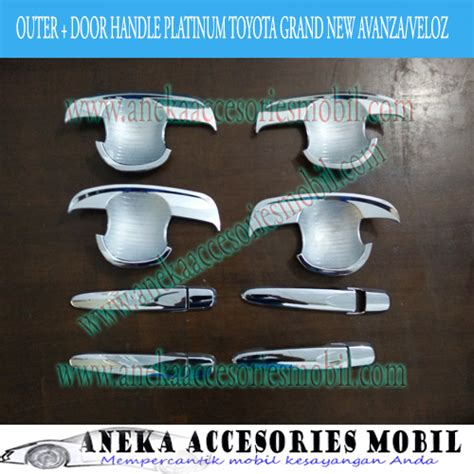 Paket Door Dan Outer Handle Model Mangkok Mobil Toyota Calya outer dan door handle model platinum toyota grand new avanza veloz outer dan door handle luxury
