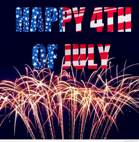 4th of july happy 4th of july sayings pics wallpapers quotes