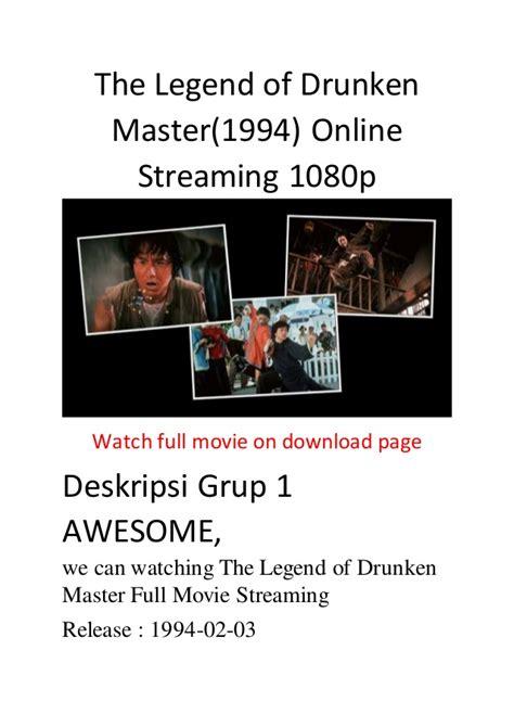 film comedy streaming the legend of drunken master 1994 online streaming 1080p