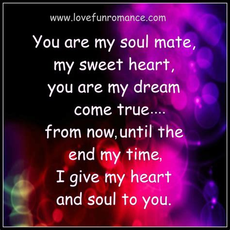 i love my soul mate quotes and pic you are my soul mate quotes quotesgram