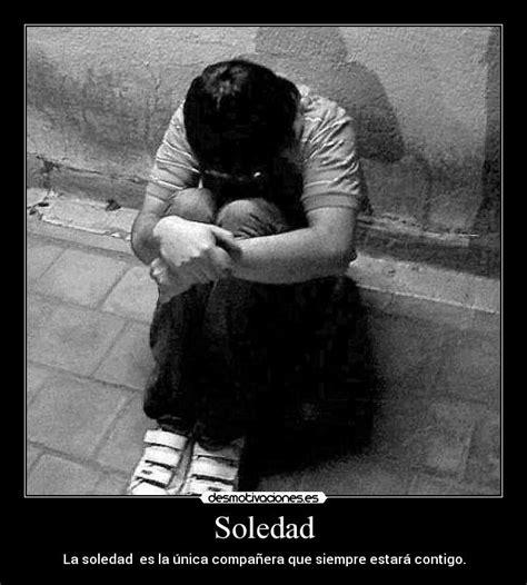 imagenes de tristeza soledad y dolor im 225 genes y carteles de companera pag 10 desmotivaciones