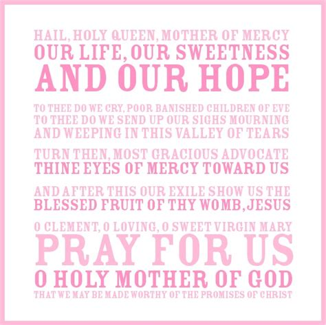 printable version of hail holy queen favorite prayer quot hail holy queen quot things i love