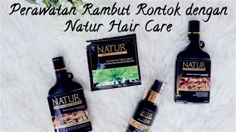 Sho Natur Rambut Rontok perawatan rambut rontok dengan natur hair care