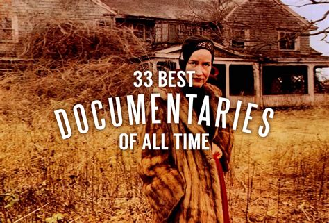 best documentaries the 33 best documentaries of all time huffpost