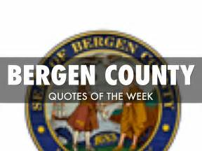 Bergen Regional Center Detox Phone Number by Bergen County Quotes Of The Week By Ensslin