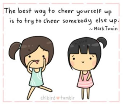 8 Ways To Cheer Up Your by Cheer Up The Happyologist