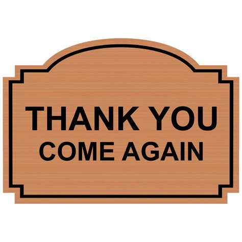 Come Again by Thank You Come Again Engraved Sign Egre 15745 Blkoncpr